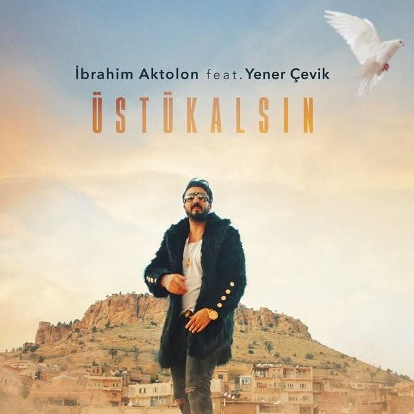 İbrahim Aktolon Üstü Kalsın 2019 Albüm Flac Full Albüm İndir