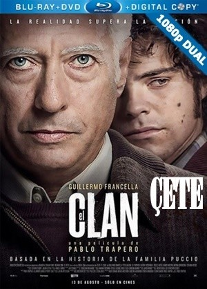 Çete - The Clan | 2015 | BluRay 1080p x264 | DUAL TR-EN Tek Link