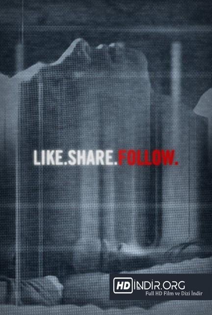 Beğen Paylaş Takip Et - Like Share Follow (2017) Türkçe Dublaj HD Film indir