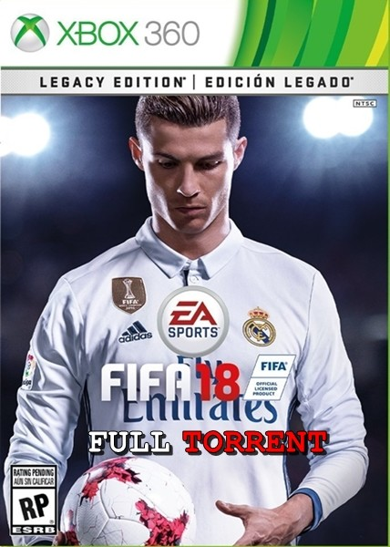 FIFA 2018 Legacy Edition Xbox 360 [TORRENT] İndir [FULL-ISO] [PAL]