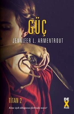 Jennifer L. Armentrout Güç Pdf