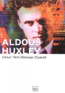 Aldous Huxley Cesur Yeni Dünyayi Ziyaret Pdf E-kitap indir