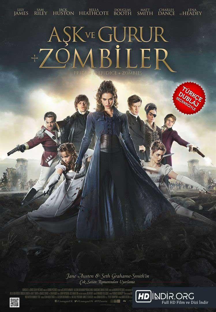 Aşk ve Gurur + Zombiler - Pride and Prejudice and Zombies (2016) Türkçe Dublaj HD Film indir