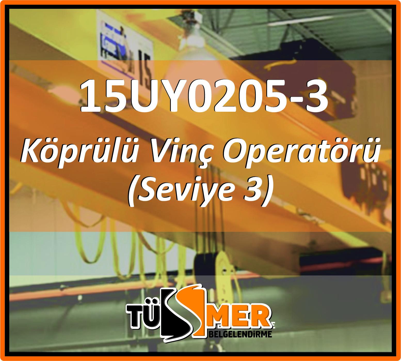 15UY0205-3 Köprülü Vinç Operatörü (Seviye 3)