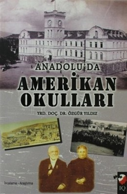 Özgür Yıldız Anadolu'da Amerikan Okulları Pdf