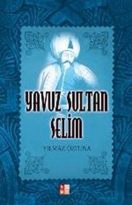 Yılmaz Öztuna Yavuz Sultan Selim Pdf