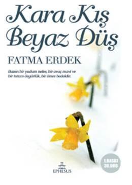 Fatma Erdek Kara Kış Beyaz Düş Pdf E-kitap indir