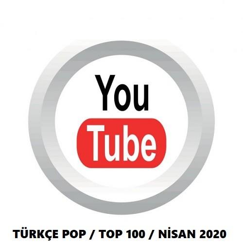 Youtube Türkçe Pop Top 100 En Çok Dinlenenler Nisan 2020 İndir