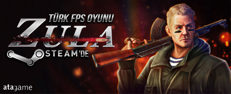 Türk Yapimi FPS Zula Steam'a Geliyor!