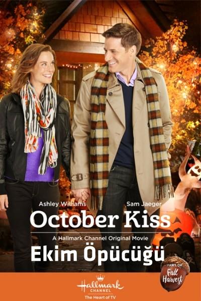 Ekim Öpücüğü - October Kiss (2015) türkçe dublaj film indir