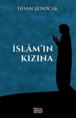 İhsan Şenocak İslamın Kızına Pdf