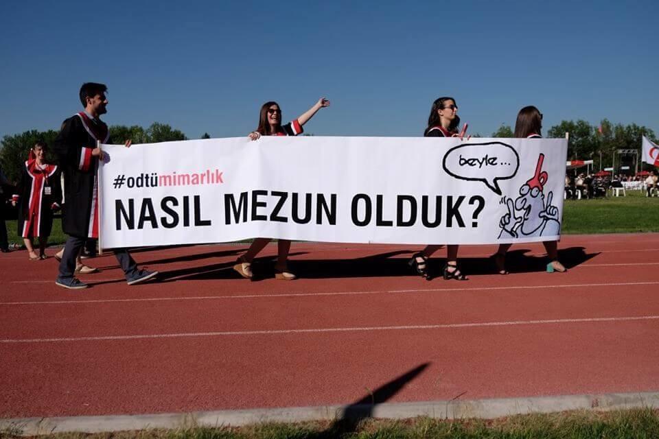 Nasıl mezun olduk? #odtümimarlık pankartı