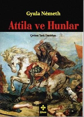 Gyula Nemeth Atilla ve Hunları Pdf E-kitap indir