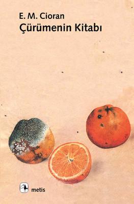 Emil Michel Cioran Çürümenin Kitabi Pdf E-kitap indir