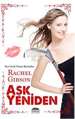 Rachel Gibson Aşk Yeniden Pdf