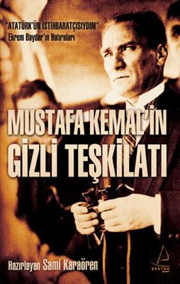 Sami Karaören Mustafa Kemal'in Gizli Teşkilati Pdf E-kitap indir