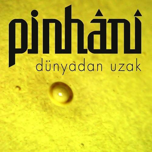 Pinhani - Dünyadan Uzak (2020) Full Albüm İndir