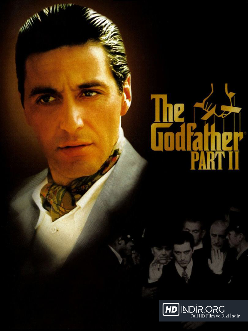 Baba 2 - The Godfather: Part II (1974) Türkçe Dublaj HD İndir