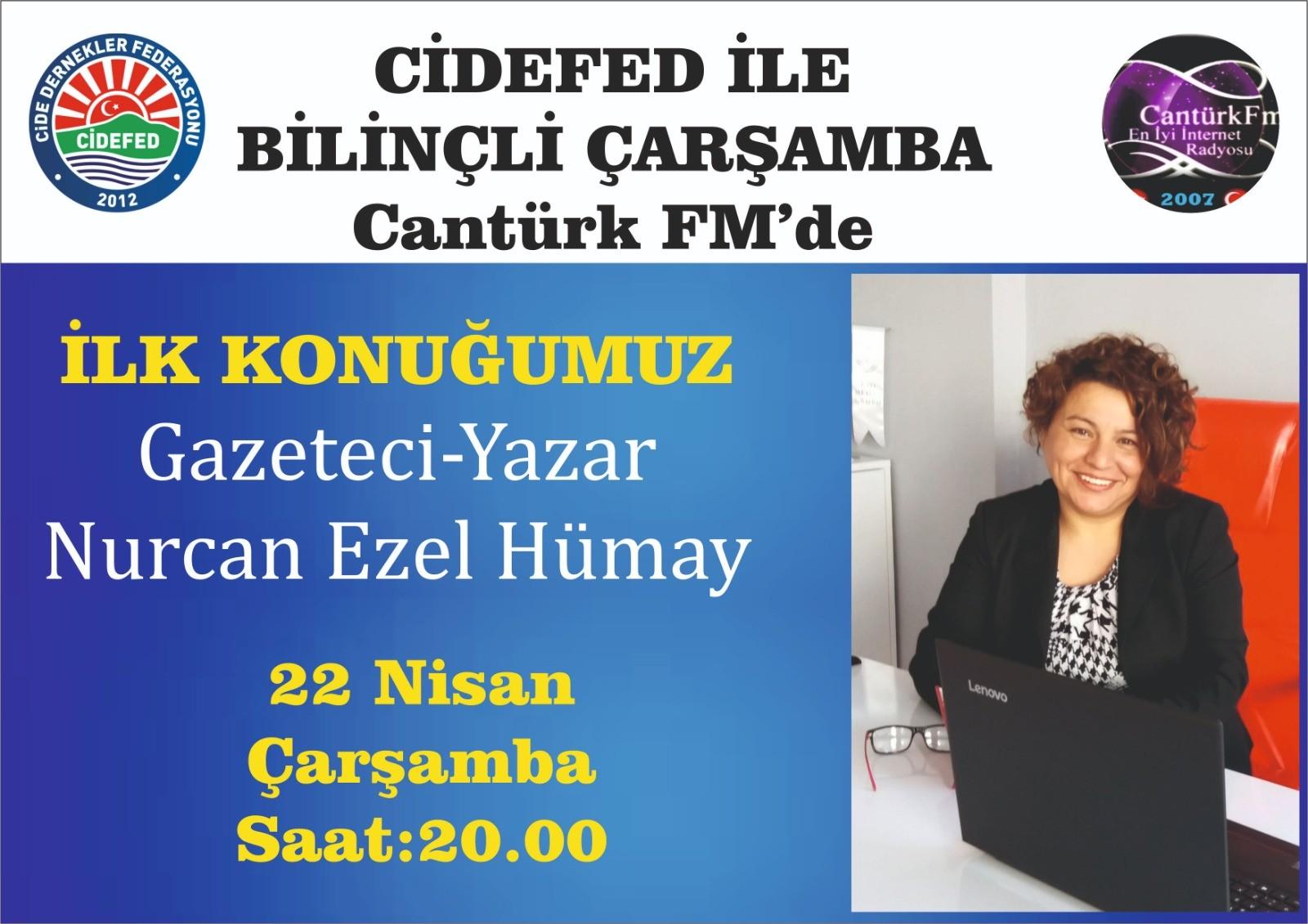 Cidefed İle Bilinçli Çarşamba - Gazeteci-Yazar Nurcan Ezel Hümay