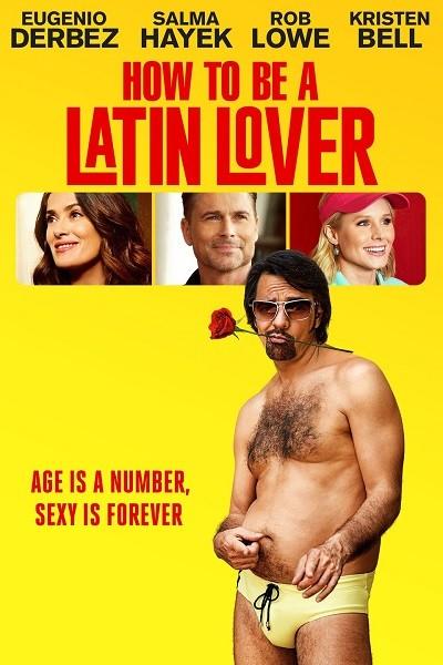 Latin Sevgili Nasıl Olunur – How to Be a Latin Lover 2017 BRRip XviD Türkçe Dublaj indir