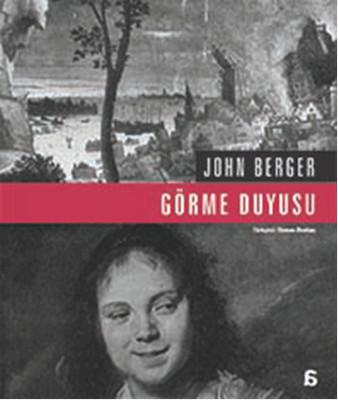 John Berger Görme Duyusu Pdf