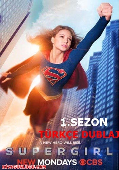 Süper Kız – Supergirl 1.Sezon HDTV XviD Türkçe Dublaj – Tek Link