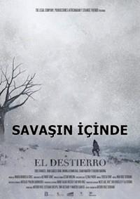 Savaşın İçinde – El destierro 2015 HDRip XviD Türkçe Dublaj – Tek Link