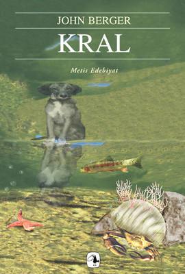 John Berger Kral:Bir Sokak Hikayesi Pdf