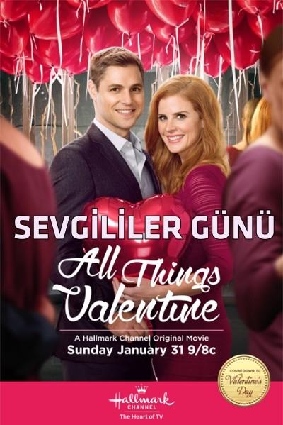 Sevgililer Günü - All Things Valentine (2016) türkçe dublaj film indir
