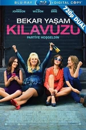 Bekar Yaşam Kılavuzu - How to Be Single | 2016 | BluRay 720p x264 | DUAL TR-EN - Teklink indir