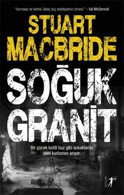 Stuart Macbride Soğuk Granit Pdf