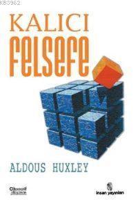 Aldous Huxley Kalici Felsefe Pdf