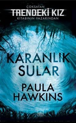 Paula Hawkins Karanlık Sular Pdf