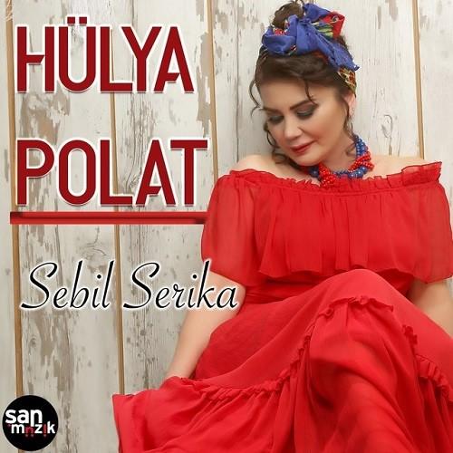 Hülya Polat - Sebil Serika (2019) Full Albüm İndir