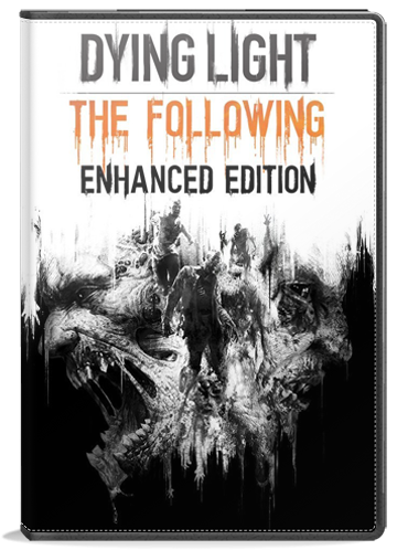 Dying Light: The Following - Enhanced Edition | Full