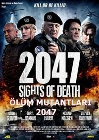 Ölüm Mutantları – 2047 | 2047 – Sights of Death 2014 BRRip XviD Türkçe Dublaj – Tek Link