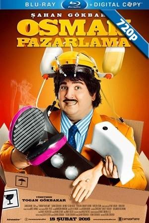 Osman Pazarlama | 2016 | DVDRip Upscale 720p x264 Yerli Film