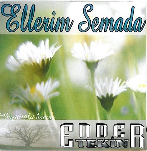 Ender Tekin Ellerim Semada 2008 full albümindir