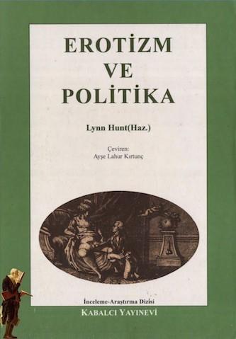 Lynn Hunt Erotizm Ve Politika Pdf E-kitap indir