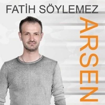 Fatih Söylemez Arsen 2017 full albüm indir