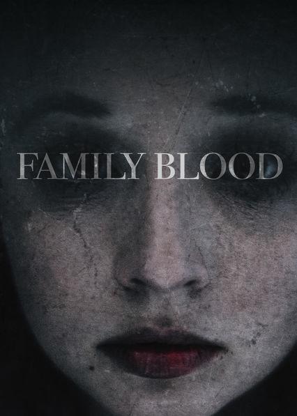 Aile Kanı - Family Blood - 2018 - Türkçe Dublaj Film indir