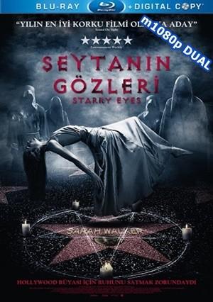 Şeytanın Gözleri - Starry Eyes 2014 m1080p Mkv DuaL TR-EN - Tek Link
