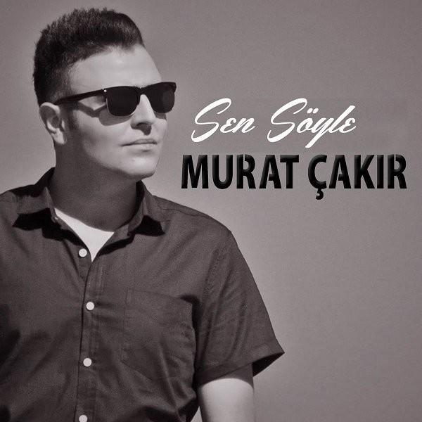 Murat Çakır Sen Söyle 2019 Single Flac Full Albüm İndir