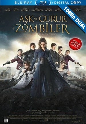 Aşk ve Gurur ve Zombiler - Pride and Prejudice and Zombies | 2016 | BluRay 1080p x264 | DuaL TR-EN - Teklink indir