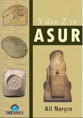 Ali Narçın A'dan Z'ye Asur Pdf E-kitap indir