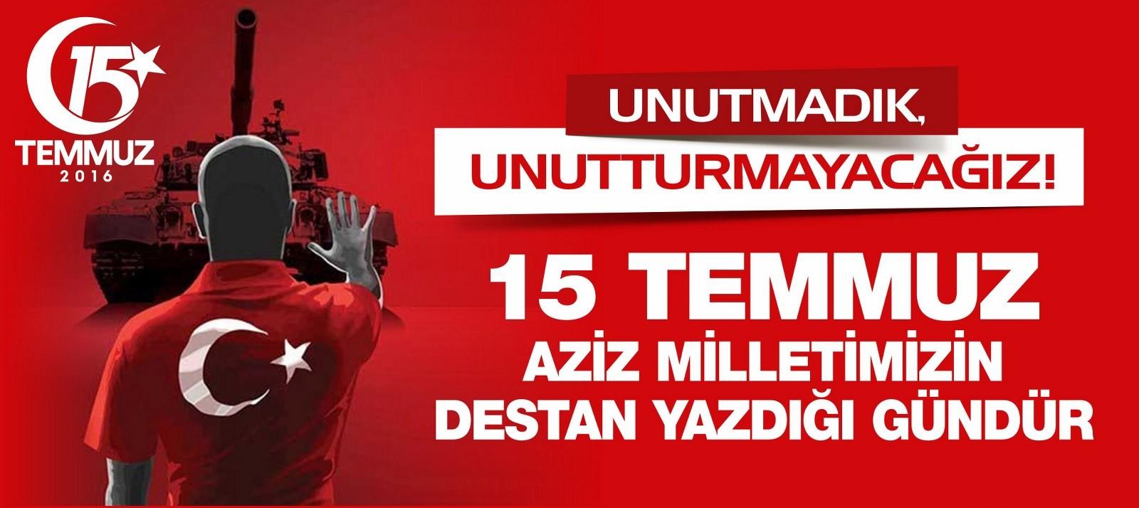 Birlik Başkanımız Mehmet PINARBAŞI' nın 15 Temmuz Mesajı