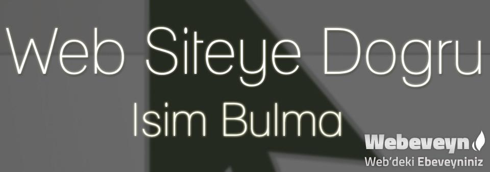 Web Siteye Doğru İsim Bulma_webeveyn