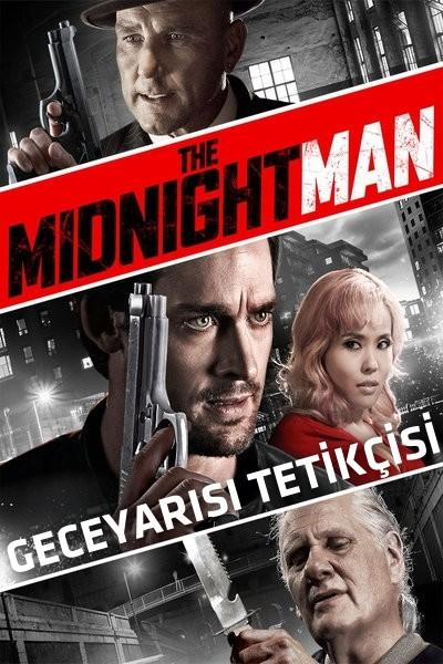 Geceyarısı Tetikçisi - The Midnight Man (2016) türkçe dublaj full film indir