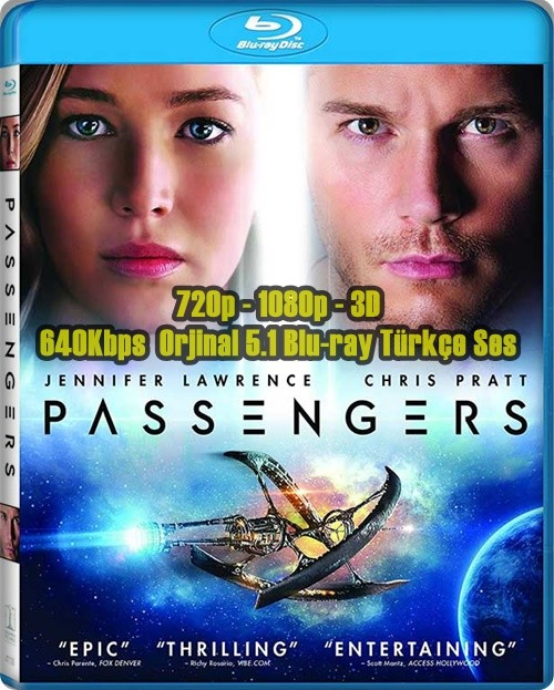 Uzay Yolcuları - Passengers 2016 (720p - 1080p - 3D) BluRay DUAL (TR-EN)