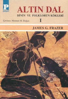 James G. Frazer Altın Dal Pdf
